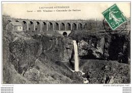 CPA (Réf H 317) 1631. Viaduc Et Cascade De Salins (CANTAL 15) - Non Classificati