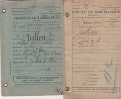 CLASSE 1906 - 2 Fascicules De MOBILISATION Pour Henri JULIEN (Bourrelier) Rgt. Cavalerie Légère - Marseille - Documentos Históricos