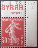 "R1507/606 - 1937/1939 - TYPE SEMEUSE - N°360b (III) NEUF** Avec CdF Publicitaire "" BYRRR Tonique "" + CD : 7.1.38 - Nuevos"