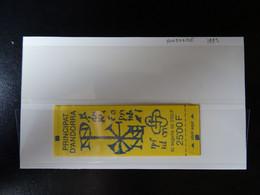 Andorre Français Carnet N° 4 Année 1991** Timbre N° 409 Neuf - Carnets