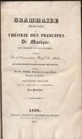 Grammaire Musicale Ou Théorie Des Principes De Musique Par Demandes & Réponses Conservatoire De Milan B.Asioli Lyon 1832 - Musique