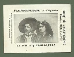 CARTE POSTALE ADRIANA LA VOYANTE ET LE MEXICAIN CAGLIOSTRO SALON DU CINEMATOGRAPHE - Entertainers