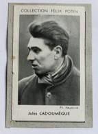 Image Carte Photo Athlétisme Coureur Demi-fond Jules Ladoumègue Collection Félix Potin Célébrités Contemporaines 1952 - Athletics
