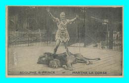 A934 / 301 CIRQUE Adolphe Et Prince Et Martha LA CORSE ( Lion ) - Circus