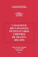 EDITION 2013 CATALOGUE LOSANGES PC ET GC FRANCE 1852-1876 BD40 - Philately And Postal History