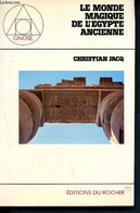 Achetez Cet Article Issu De Nos LivresLe Monde Magique De L'egypte Ancienne - Collection Gnose - Jacq Christian - 1983 - Archeology