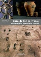 """L'âge Du Fer En France - Premières Villes, Premiers Etats Celtiques (Collection """"Archéologies De La France"""") - Brun Patr - Archeology"""