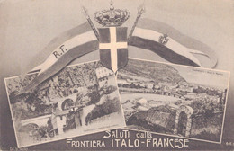 SALUTI DALLA FRONTIERA ITALO FRANCESE - Zonder Classificatie