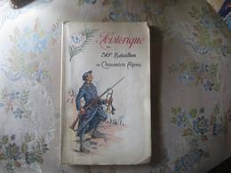 HISTORIQUE DU 30° BATAILLON DE CHASSEURS ALPINS -1923- - War 1914-18