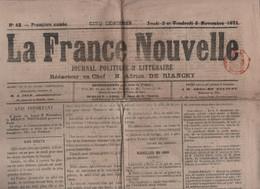LA FRANCE NOUVELLE 02 11 1871 - NOS MORTS - ZOUAVES PONTIFICAUX CANADA - COMMUNARDS AMOUROUX ET BONHOMME - PROPHETIES - - 1850 - 1899