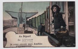 AU DEPART DE HEYST JE VOUS ENVOIE MES AMITIES - Heist