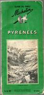 Guide Vert Du Pneu Michelin  De 1962 Pyrénées Couverture Cirque Gavarnie - Michelin (guide)