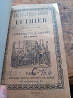 Nouveau Manuel Complet Du Luthier MANGIN MAIGNE Librairie Encyclopédique De Roret 1894 - Musique