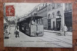 VALENCIENNES (59) - LA RUE DE MONS - ARRIVEE DU TRAMWAY - (ETAT) - Valenciennes
