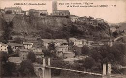 43 CHILHAC   CPA   Vue Des Rochers, L'Eglise Et Le Pont Suspendu Sur L'Allier - Autres Communes