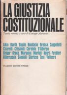 La Giustizia Costituzionale. Atti  Tavola Rotonda - AA.VV. - Unclassified