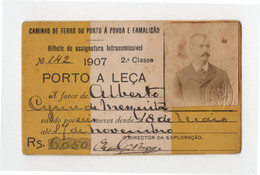 Passe Companhia De Ferro Do Porto à Póvoa E Famalicão * 1907*  Portugal Train Pass * Chemins De Fer - Europe