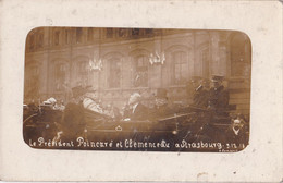 67-008...........CARTE PHOTO STRASBOURG ...PRESIDENT POINCARE ET CLEMENCEAU - Non Classificati