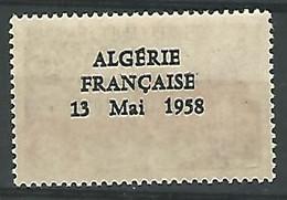 """1962. EMIS LE 18 FEVRIER NOUVELLES VALEURS. SURCHARGE RECTO VERSO""""ALGERIE FRANCAISE 13 MAI 1958"""". SANS CHARNIERE 5 EMISI - Sin Clasificación"""