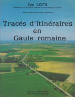 Tracés D'itinéraires En Gaule Romaine 1986 Avec Le Livret De Dessins De Parcours Yan Loth Poids 697 G - Historia