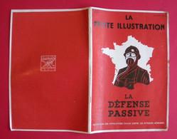Ww2 La Défense Passive 1939 Protection Populations Civiles Contre Les Avions Illustrée Brochure La Petite Illustration - 1939-45