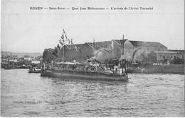 76 CPA ROUEN SAINT SEVER L ARRIVEE DU BATEAU DE GUERRE L AVISO DURANDAL QUAI JEAN BETHENCOURT - Rouen