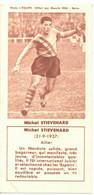 FOOTBALL FOOTBALLEUR MICHEL STIEVENARD WAZIERS ANGERS LENS PHOTO DARTUS OU L'EQUIPE REM REIMS ANCÊTRE PANINI - Edizione Francese