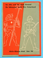 Einheitskarte Infanterie Bat 98 - Gestempelt Füs. Kp. II/98 - Nicht Im Katalog ! - Documents