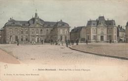 SAINTE MENEHOULD : HOTEL DE VILLE ET CAISSE D'EPARGNE - Sainte-Menehould