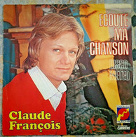 SP CLAUDE FRANÇOIS Ecoute Ma Chanson 1978 Flèche 49395 - France - - Other - French Music