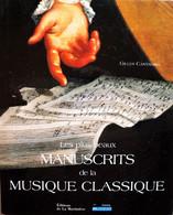 Les Plus BEAUX MANUSCRITS De La MUSIQUE CLASSIQUE. Gilles Cantagrel. 2003. - Musique