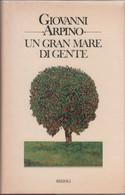 Un Gran Mare Di Gente - Giovanni Arpino - Unclassified