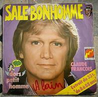 SP CLAUDE FRANÇOIS Sale Bonhomme Disques Fleche - 6061.870 - France - 1976 - Other - French Music