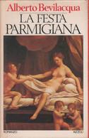 La Festa Parmigiana - Alberto Bevilacqua - Unclassified