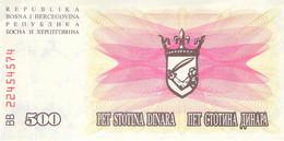 500 Dinar Banknote Bosnien-Herzogowina 1992 UNC - Bosnia And Herzegovina