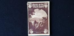 GUIDE GEOGRAPHIE 71 HAUTE SAONE 1937 LUXEUIL GRAY LURE VESOUL ... Garage Hotel Publicité Monuments Blason Cuisine ...... - Viaggi
