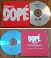 """Cd Single SOPRANO PROMO HORS COMMERCE  """" Dopé """" 1 Titre 2011 Très Rare - Edizioni Limitate"""