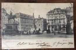 WIEN  I - VIENNA - WIEN  I - VIENNA - RADETZKY-DENKMAL - AM HOF - CARTOLINA 15 GIUGNO 1904  PER FIRENZE - Mundo