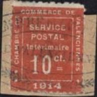 Guerre 14 Timbre De Guerre Sur Fragment N°1 10ct Vermillon Chambre Commerce Valenciennes Service Postal Intérimaire 1914 - Wars