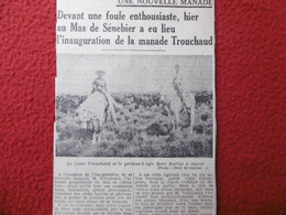 CAMARGUE NOUVELLE MANADE INAUGURATION AU MAS SENEBIER MANADE TROUCHAUD - Historische Documenten