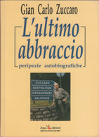 L'ultimo Abbraccio - G. C. Zuccaro - Unclassified