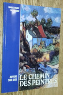 Auvers-sur-Oise: Le Chemin Des Peintres - Unclassified