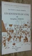 Les Sentences Du Coq De Séraphin Jurion - Unclassified