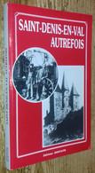 Saint-Denis-en-Val Autrefois - Unclassified