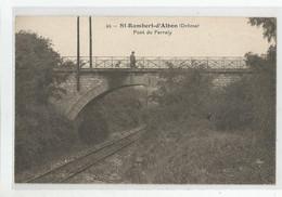 26 Drome St Rambert D'albon Pont Du Ferraly Ligne Chemin De Fer - Otros Municipios