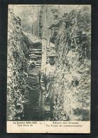 CPA - La Guerre 1914-1915 - Région Des Eparges - Un Boyau De Communication, Animé - War 1914-18