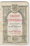 LIVRET CREDIT LYONNAIS PONTARLIER INDICATEUR DES CHEMINS DE FER SERVICE D' HIVER 1909-1910 - Europa