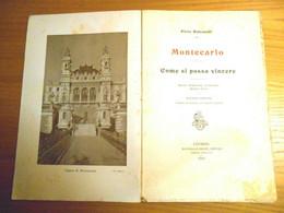 Casinò - Pirro Balcatelli ,Montecarlo ,come Si Possa Vincere-R.Giusti Editore Livorno 1913 - Unclassified