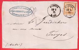 ALSACE LORRAINE N°5 DIEUZE MOSELLE 13.1.1871 POUR TROYES AUBE ZONE OCCUPE DEVANT DE LETTRE - Elzas-Lotharingen
