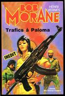 """"""" BOB MORANE: Trafics à Paloma """" De Henri VERNES - N° 26 - Librairie Des Champs Elysées - Paris - 1980. - Belgian Authors"""